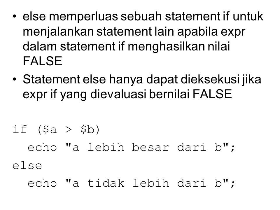 Statement elseif if (expr_1) statement_1 elseif (expr_2) statement_2... elseif (expr_N) statement_N