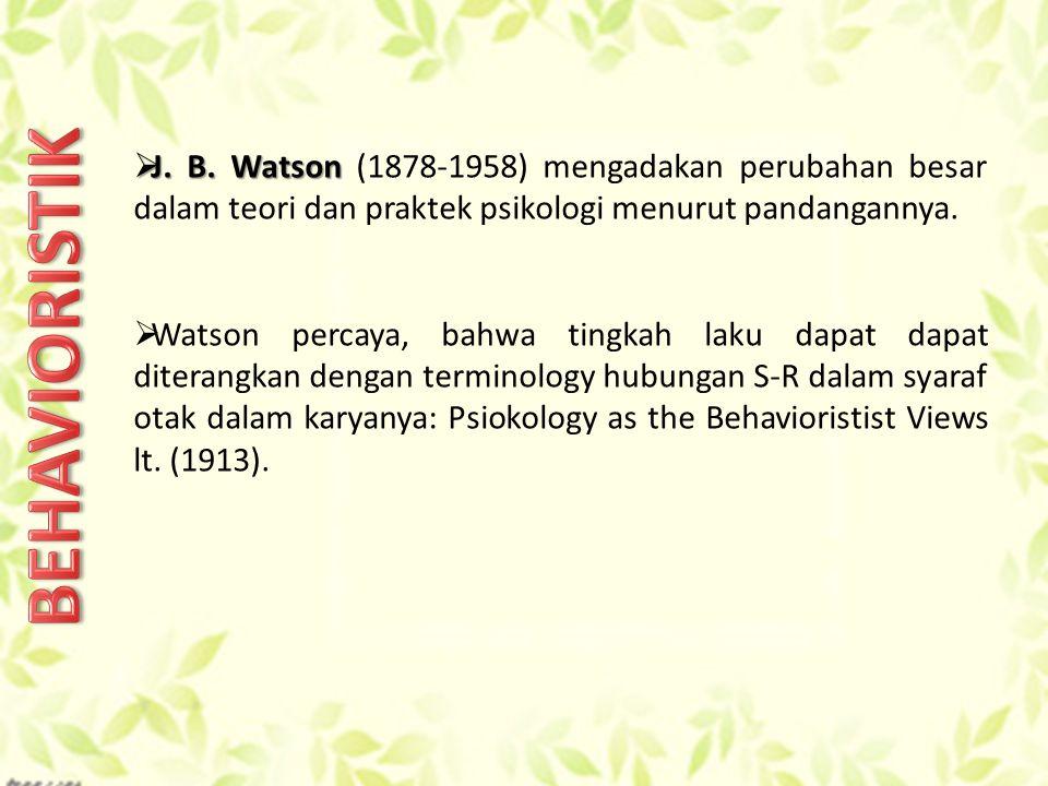  J.B. Watson  J. B.