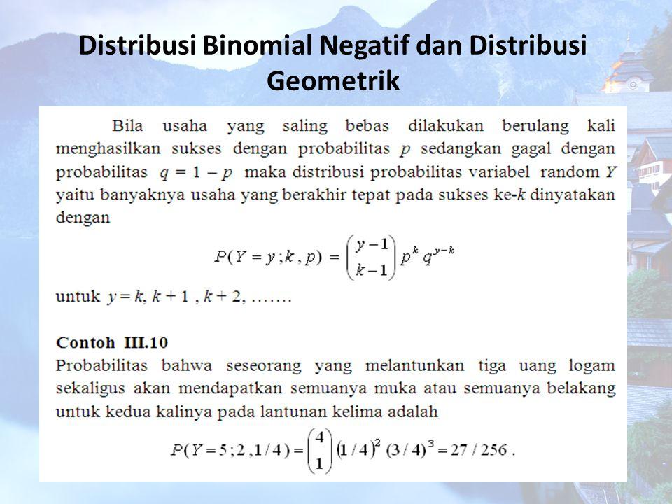 Distribusi Binomial Negatif dan Distribusi Geometrik