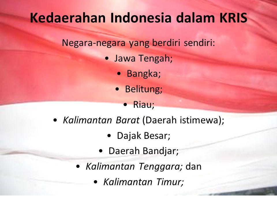 Kedaerahan Indonesia dalam KRIS Negara-negara yang berdiri sendiri: Jawa Tengah; Bangka; Belitung; Riau; Kalimantan Barat (Daerah istimewa); Dajak Bes