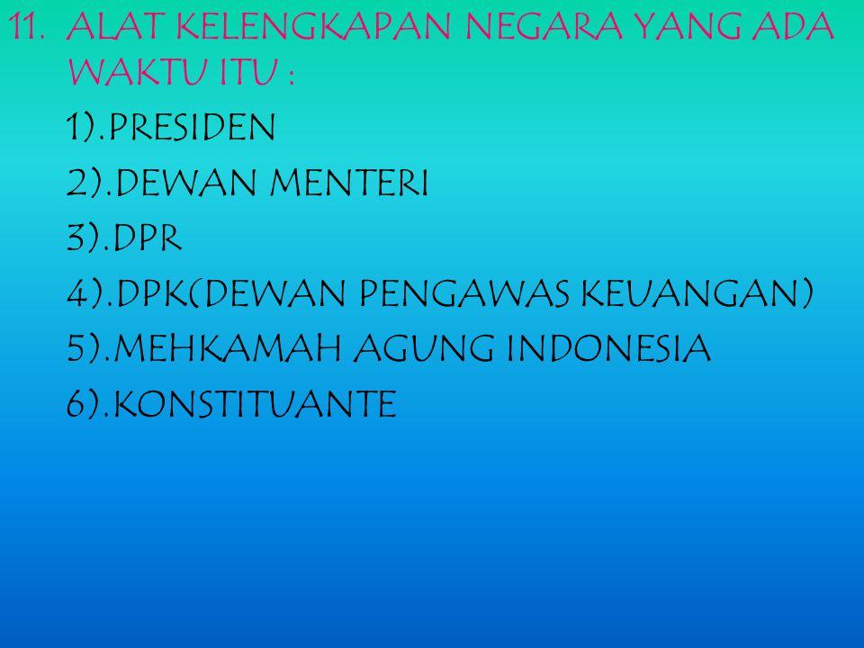 8.Penerapan sistem demokrasi liberal selama berlakunya uuds 1950 mengantarkan bangsa indonesia pada kehidupan yang lebih baik karena cenderung memberi