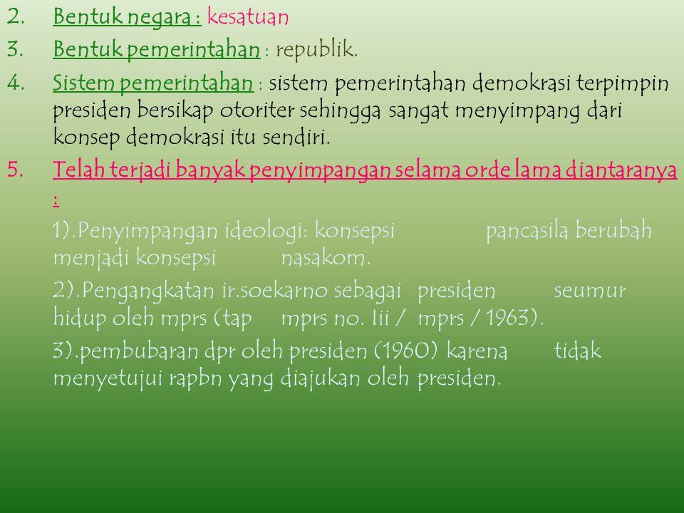 MASA BERLAKUNYA uud 1945 (orde lama) (5 – 7 - 1959 S/D 11 – 3 - 1966) PERLU DIKETAHUI: 1.BERLAKUNYA : dilatarbelakangi oleh keluarnya dekrit presiden