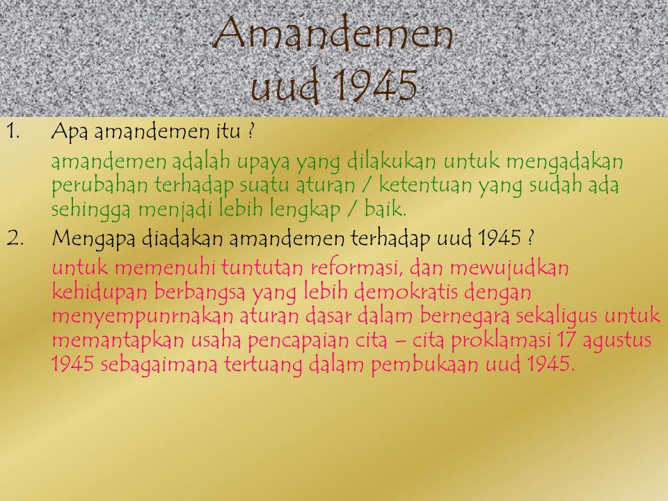 6.Alat kelengkapan negara yang ada waktu itu: 1).mpr 2).dpr 3).dpd 4).presiden 5).bpk 6).ma 7).ky (komisi yudisial) 8).MK(mahkamah konstitusi) 9).kpu