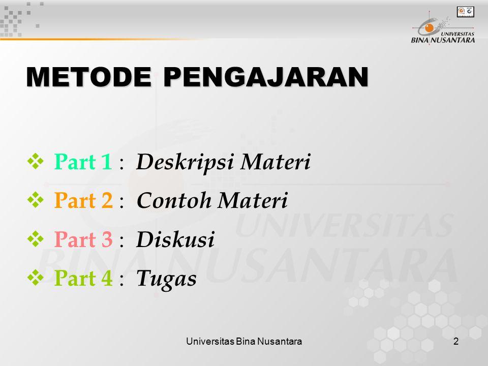 Universitas Bina Nusantara3 Gambaran Umum a).