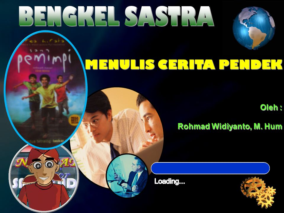 MENULIS CERITA PENDEK BY Rohmad Widiyanto, M. Hum Awal Kata Awal Kata Catatan Catatan Syarat Syarat Ide Ide Alur Proses Deskripsi Alur Cerita MENULIS