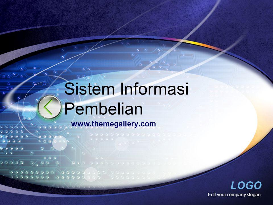 LOGO Jaringan Sistem Informasi Pembelian 1.Prosedur permintaan pembelian 2.Prosedur permintaan penawaran harga dan pemilihan pemasok 3.Prosedur order pembelian 4.Prosedur penerimaan barang 5.Prosedur pencatatan utang 6.Prosedur distribusi pembelian Mulyadi (2001) www.themegallery.com