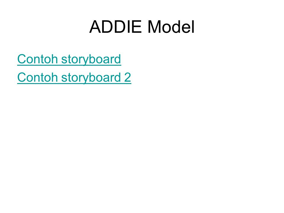 ADDIE Model Contoh storyboard Contoh storyboard 2