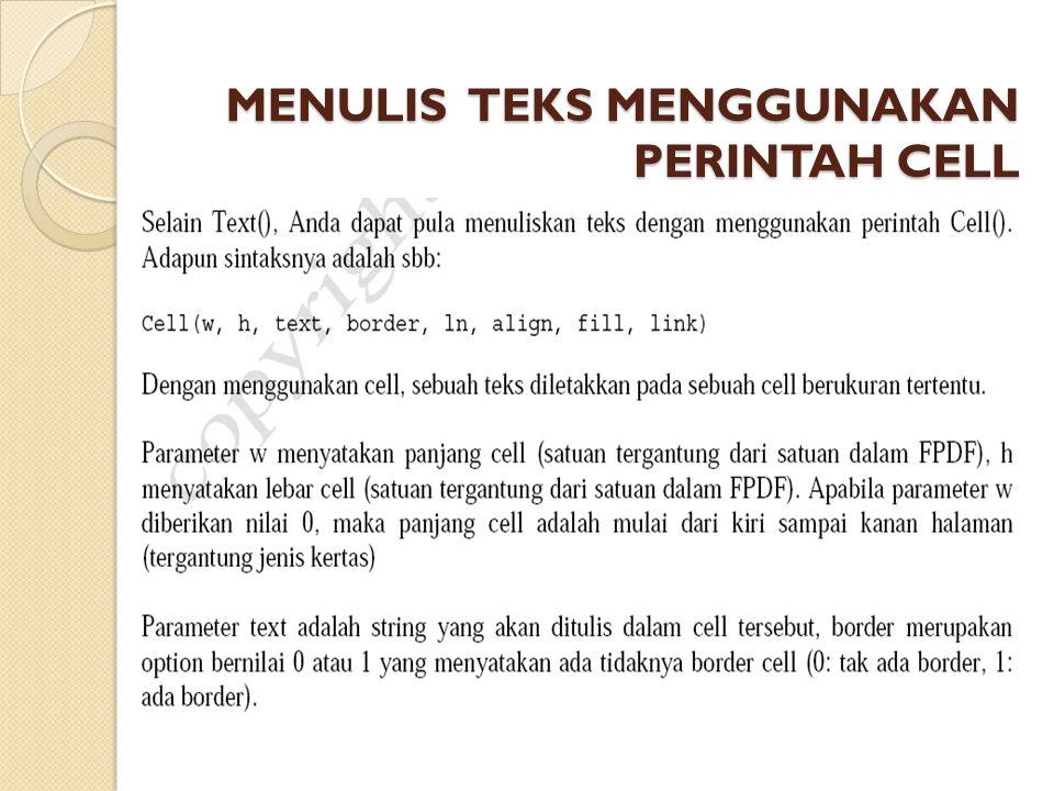 MENULIS TEKS MENGGUNAKAN PERINTAH CELL