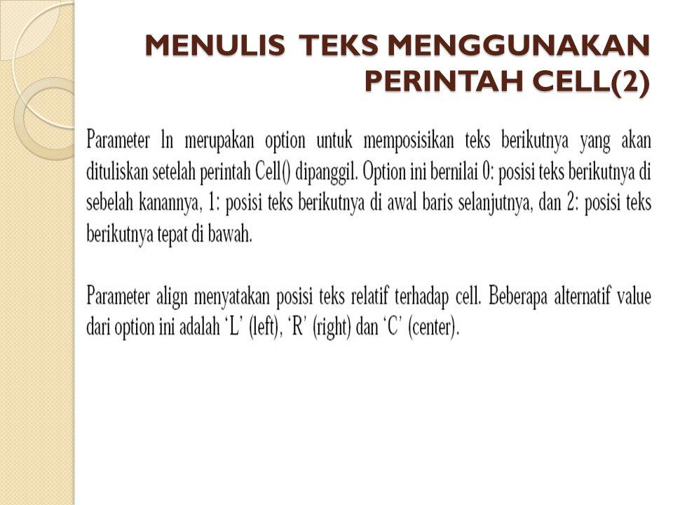 MENULIS TEKS MENGGUNAKAN PERINTAH CELL(2)