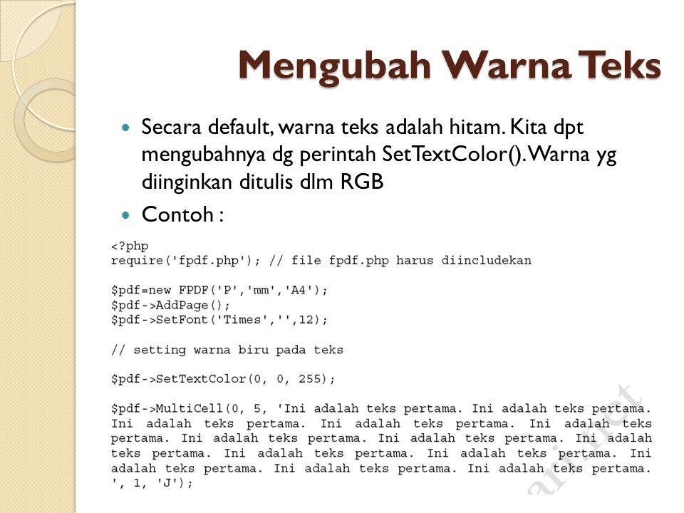 Mengubah Warna Teks Secara default, warna teks adalah hitam.