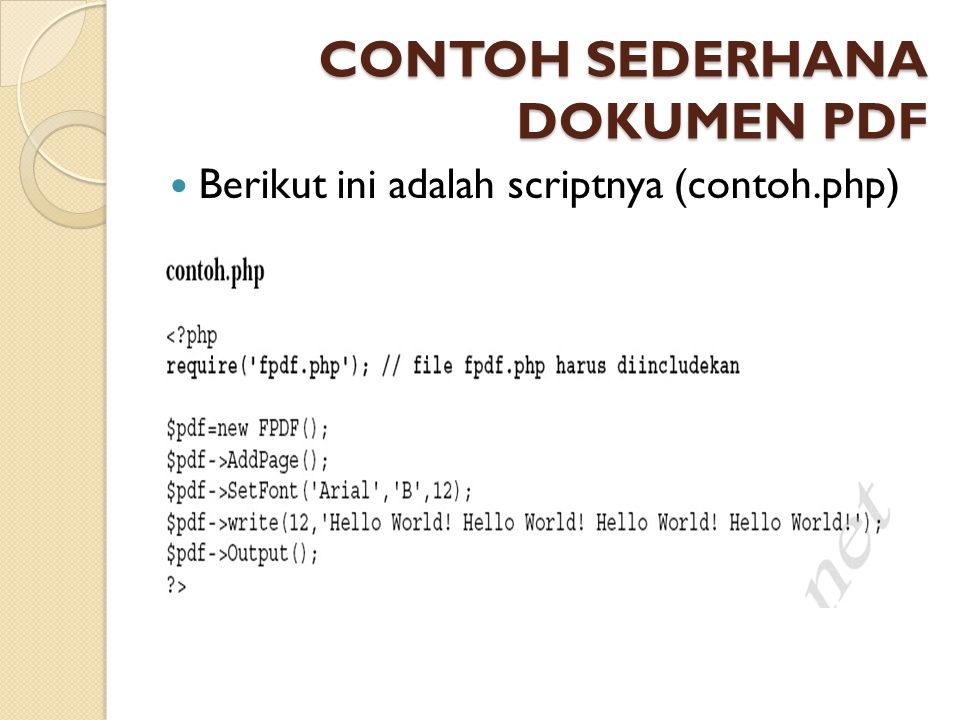 CONTOH SEDERHANA DOKUMEN PDF Berikut ini adalah scriptnya (contoh.php)