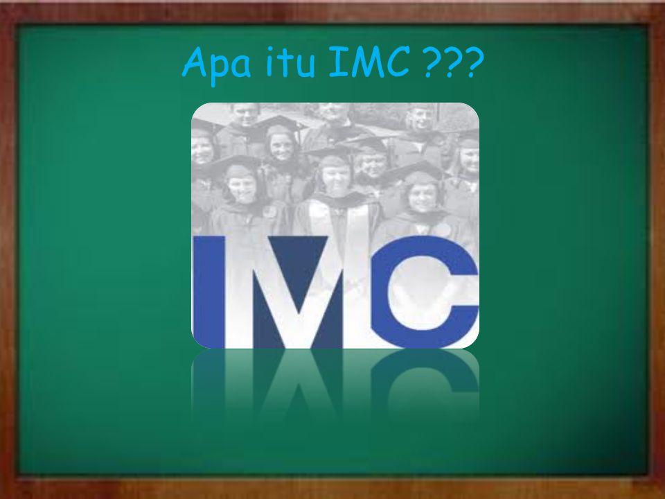 Apa itu IMC ???