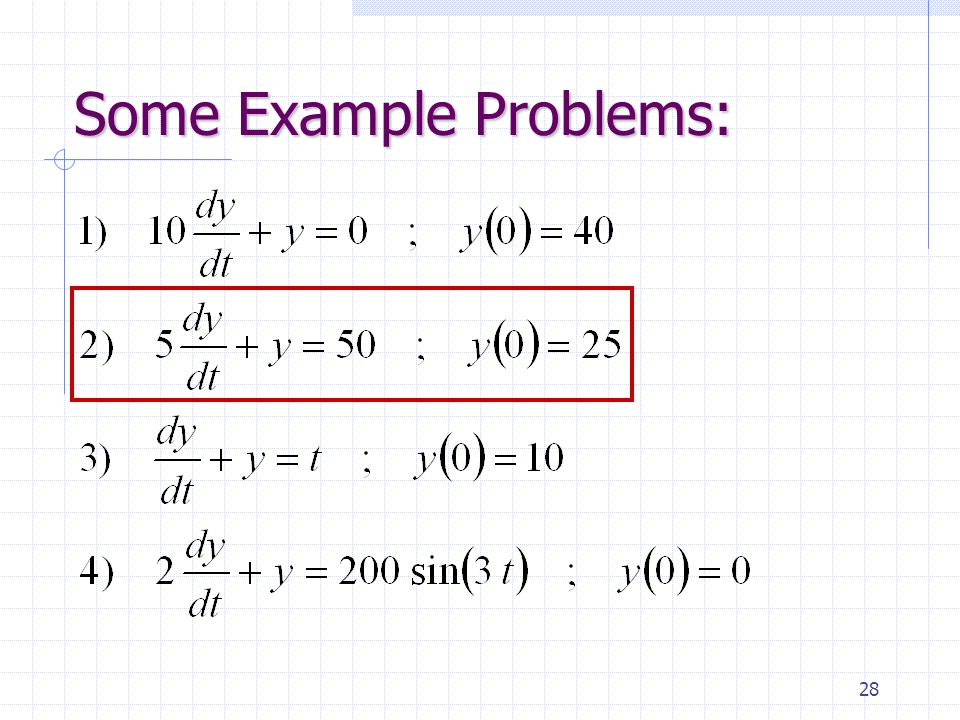 28 Some Example Problems:
