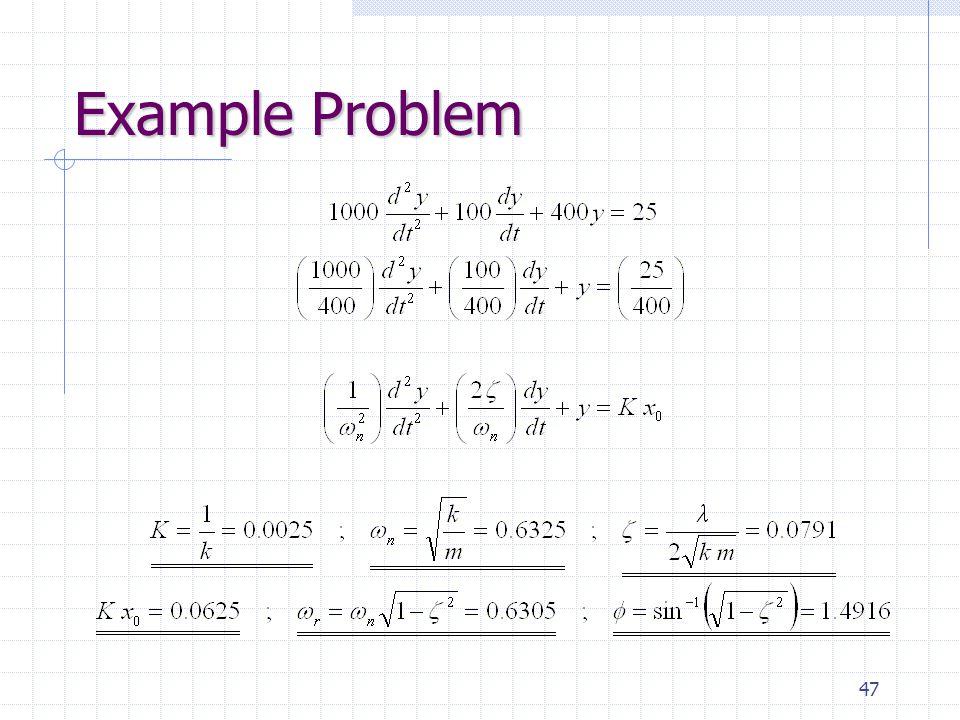 47 Example Problem