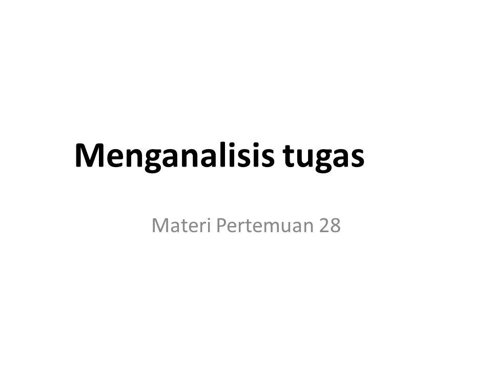 Menganalisis tugas Materi Pertemuan 28