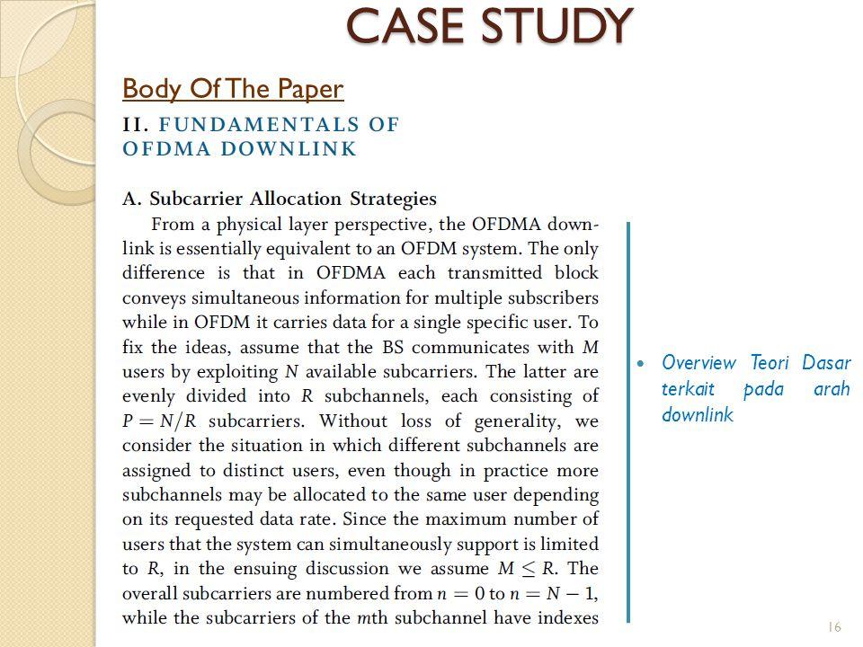 CASE STUDY Body Of The Paper Overview Teori Dasar terkait pada arah downlink 16