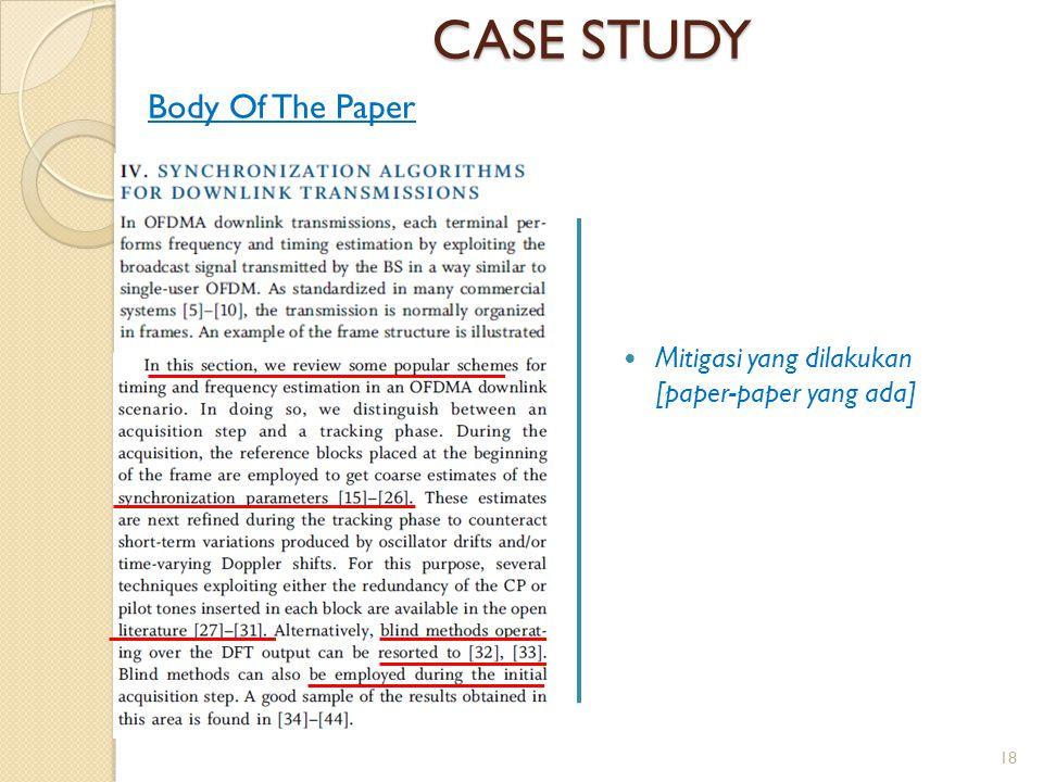 CASE STUDY Mitigasi yang dilakukan [paper-paper yang ada] Body Of The Paper 18