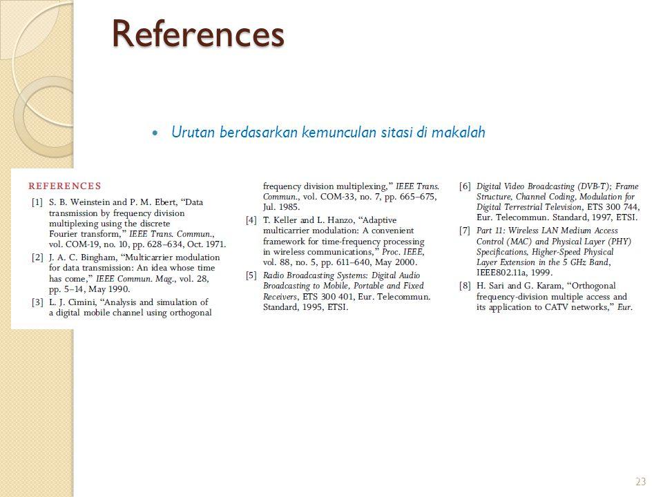 References Penekanan pada masalah utama yang masih dihadapi Urutan berdasarkan kemunculan sitasi di makalah 23