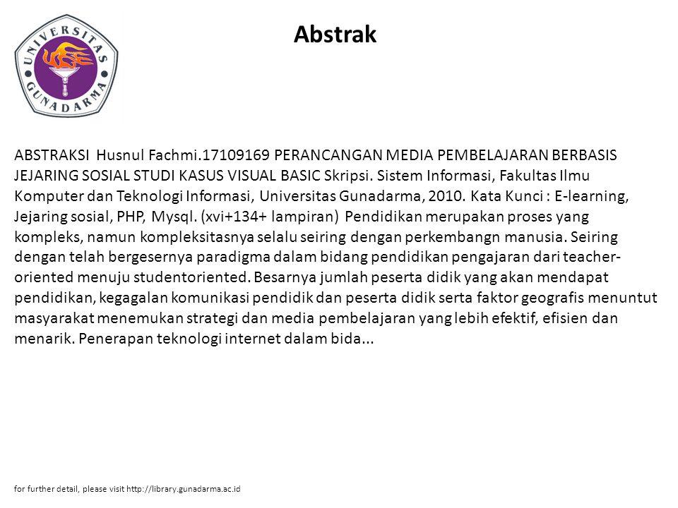Abstrak ABSTRAKSI Husnul Fachmi.17109169 PERANCANGAN MEDIA PEMBELAJARAN BERBASIS JEJARING SOSIAL STUDI KASUS VISUAL BASIC Skripsi.