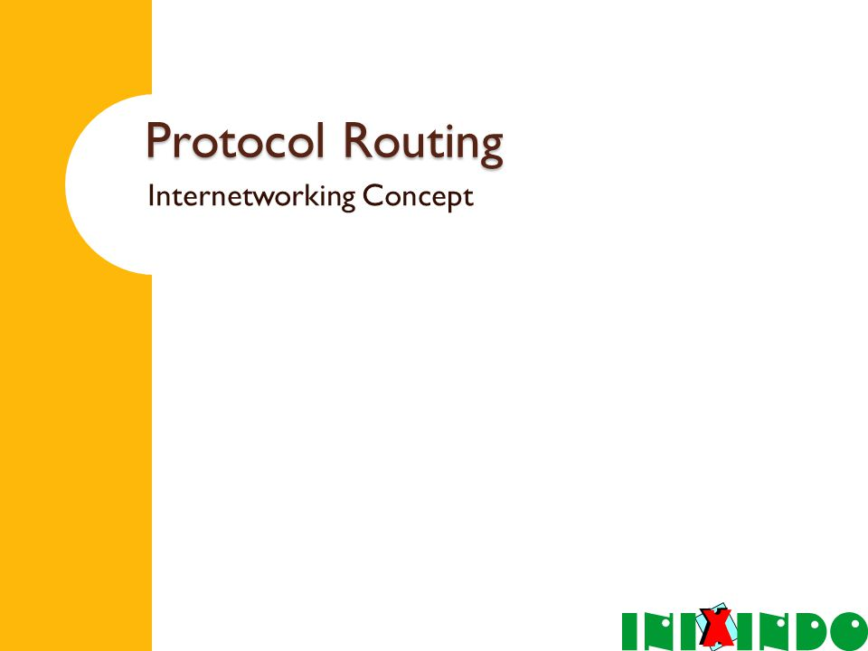 Protocol Routing Internetworking Concept