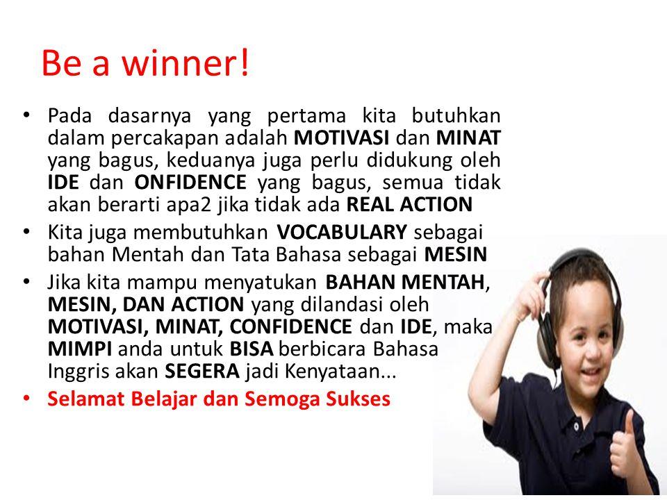 Be a winner.