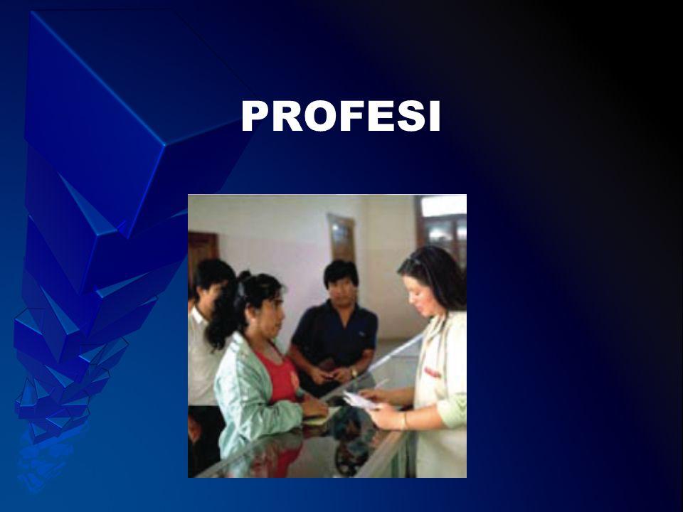 Tenaga profesi kesehatan: 1.PENGERTIAN PROFESI 2.UNSUR-UNSUR PROFESI 3.KOMPETENSI PROFESI 4.ORGANISASI PROFESI
