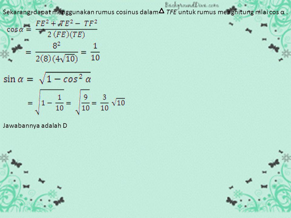 UAN 2003 6. Limas segi empat pada gambar berikut, alasnya berbentuk persegi panjang. Sudut antara bidang TBC dan bidang ABCD adalah α. Nilai sin α =..
