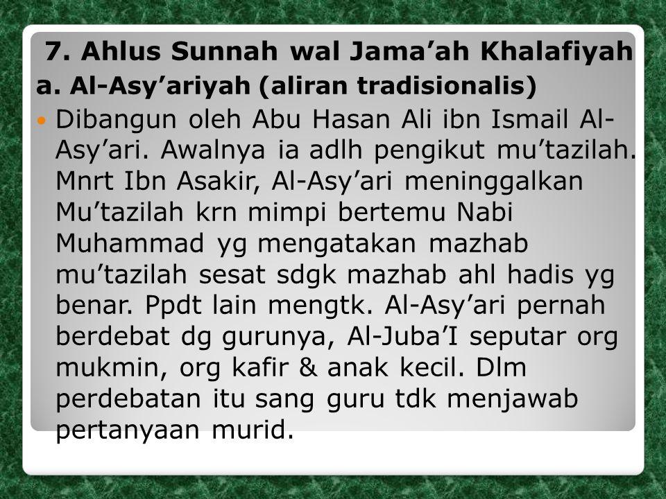 7.Ahlus Sunnah wal Jama'ah Khalafiyah a.