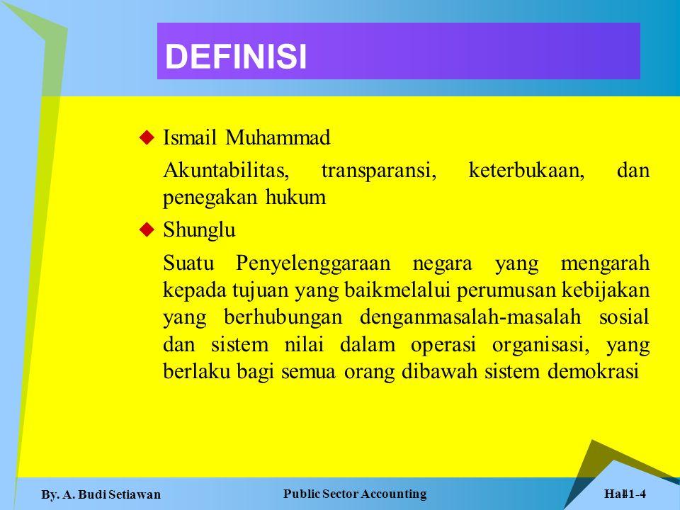 Hal 1-5 Public Sector Accounting By.A. Budi Setiawan 5 Lanjutan UNDP 1.