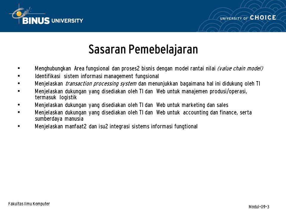 Fakultas Ilmu Komputer Modul-09-34 TPS – Customer Relations Sangat penting bagi perusahaan untuk mengetahui siapa pelanggannya agar dapat menanganinya secara mmemedai.