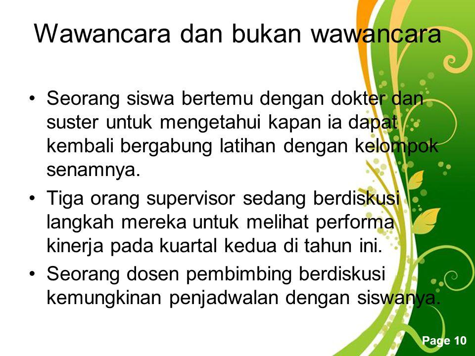 Click here to download this powerpoint template : Green Floral Free Powerpoint TemplateGreen Floral Free Powerpoint Template For more : Powerpoint Template PresentationsPowerpoint Template Presentations Page 10 Wawancara dan bukan wawancara Seorang siswa bertemu dengan dokter dan suster untuk mengetahui kapan ia dapat kembali bergabung latihan dengan kelompok senamnya.