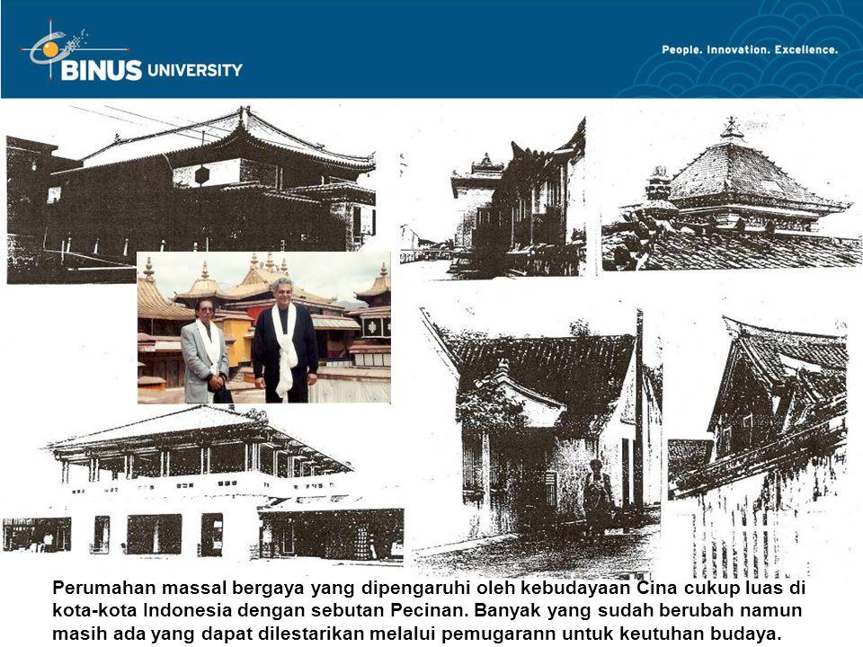 Perumahan massal bergaya yang dipengaruhi oleh kebudayaan Cina cukup luas di kota-kota Indonesia dengan sebutan Pecinan. Banyak yang sudah berubah nam