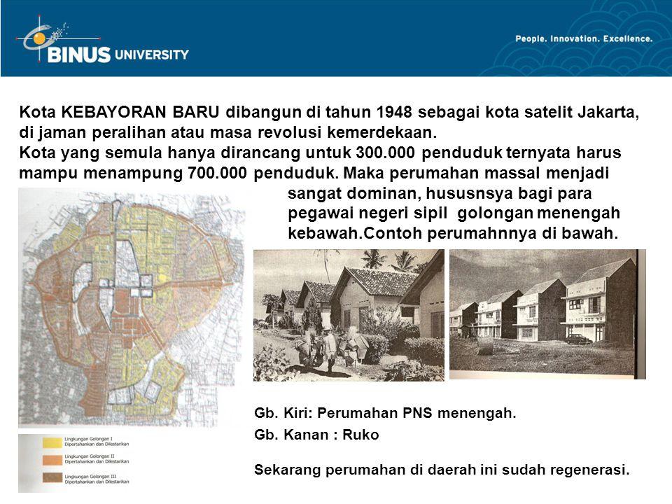 Kota KEBAYORAN BARU dibangun di tahun 1948 sebagai kota satelit Jakarta, di jaman peralihan atau masa revolusi kemerdekaan. Kota yang semula hanya dir