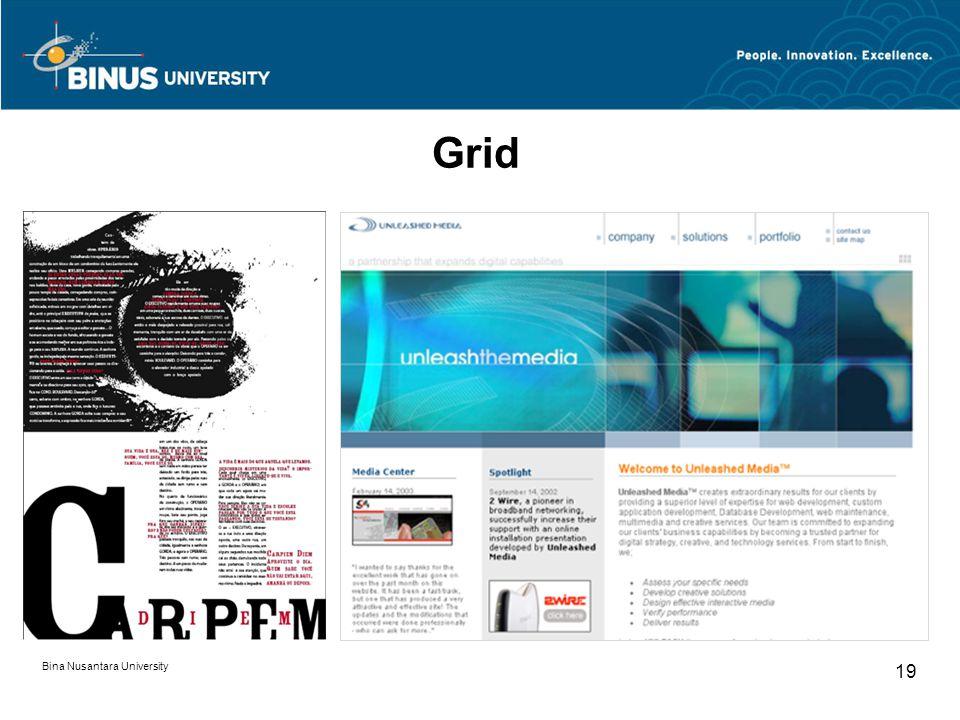 Bina Nusantara University 19 Grid