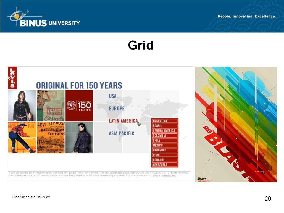 Bina Nusantara University 20 Grid