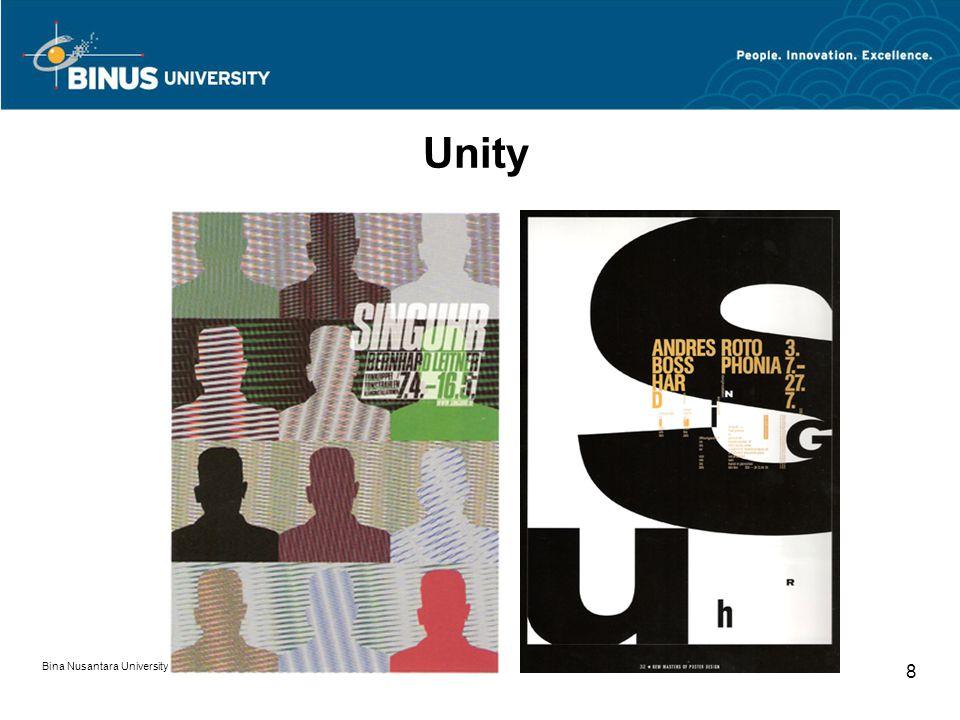 Bina Nusantara University 8 Unity