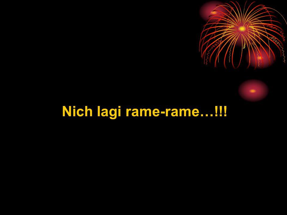 Nich lagi rame-rame…!!!