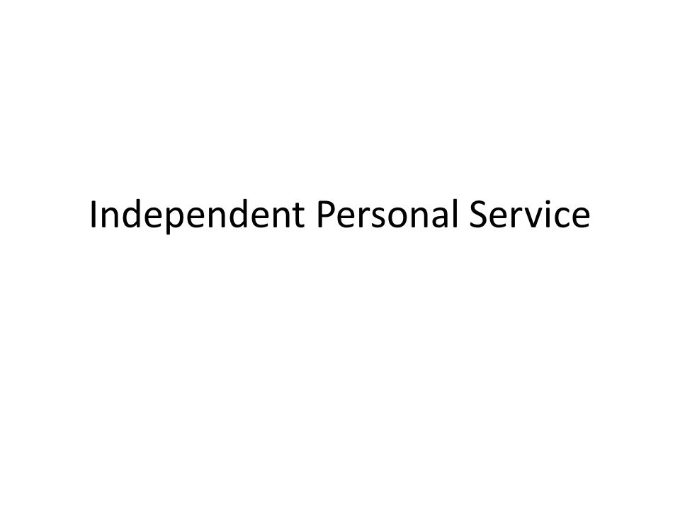 Independent Personal Service