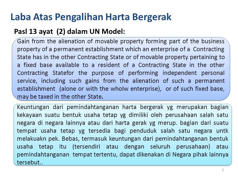 Laba Atas Pengalihan Harta Bergerak Pasl 13 ayat (2) dalam UN Model: Gain from the alienation of movable property forming part of the business propert