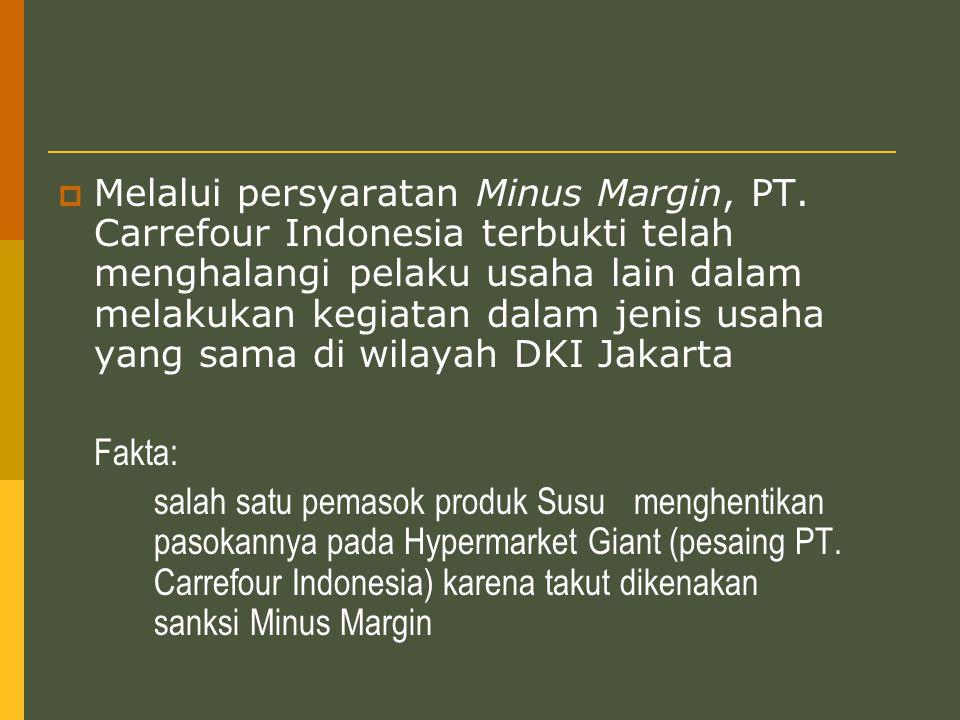  Melalui persyaratan Minus Margin, PT.