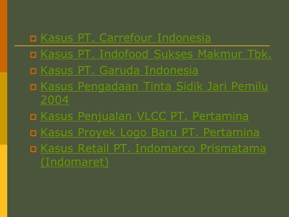  Kasus PT.Carrefour Indonesia Kasus PT. Carrefour Indonesia  Kasus PT.