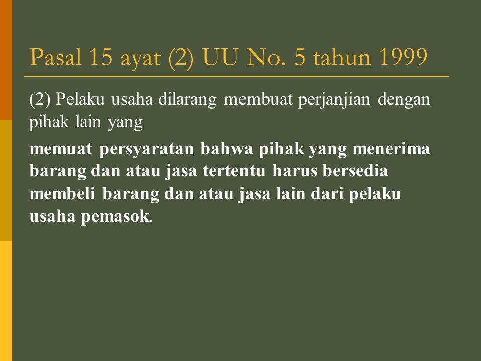 Pasal 15 ayat (2) UU No.