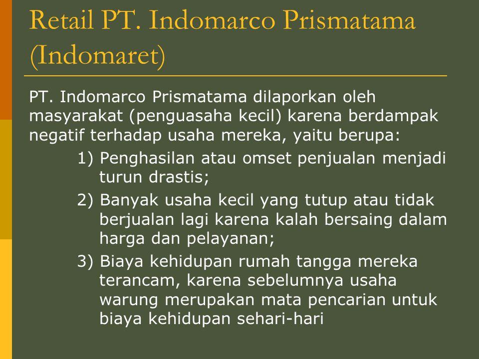 Retail PT.Indomarco Prismatama (Indomaret) PT.