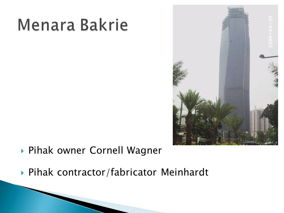  Pihak owner Cornell Wagner  Pihak contractor/fabricator Meinhardt