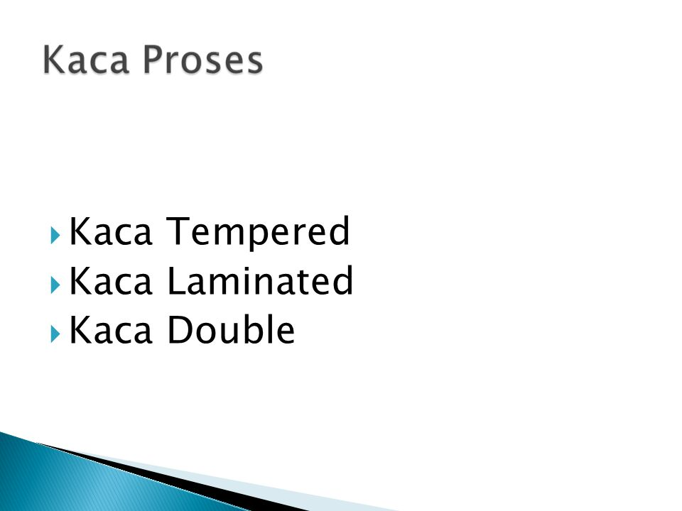  Kaca Tempered  Kaca Laminated  Kaca Double