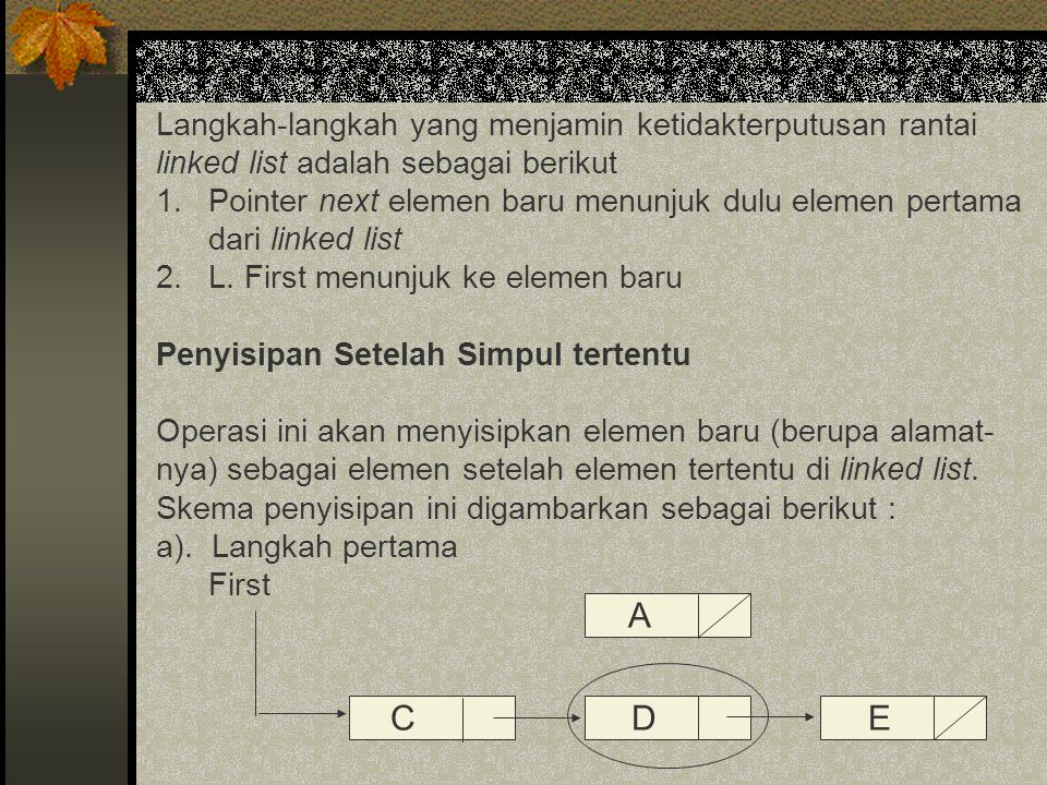 b).Langkah kedua First c). Langkah ketiga First d).