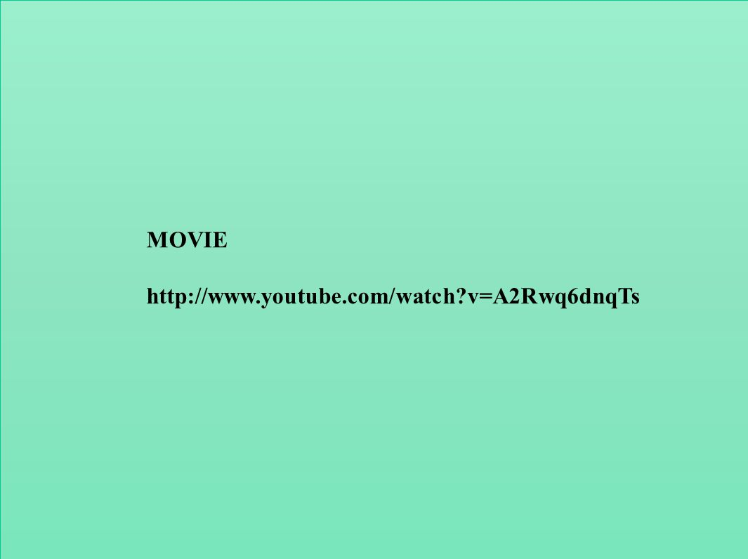 16 MOVIE http://www.youtube.com/watch?v=A2Rwq6dnqTs
