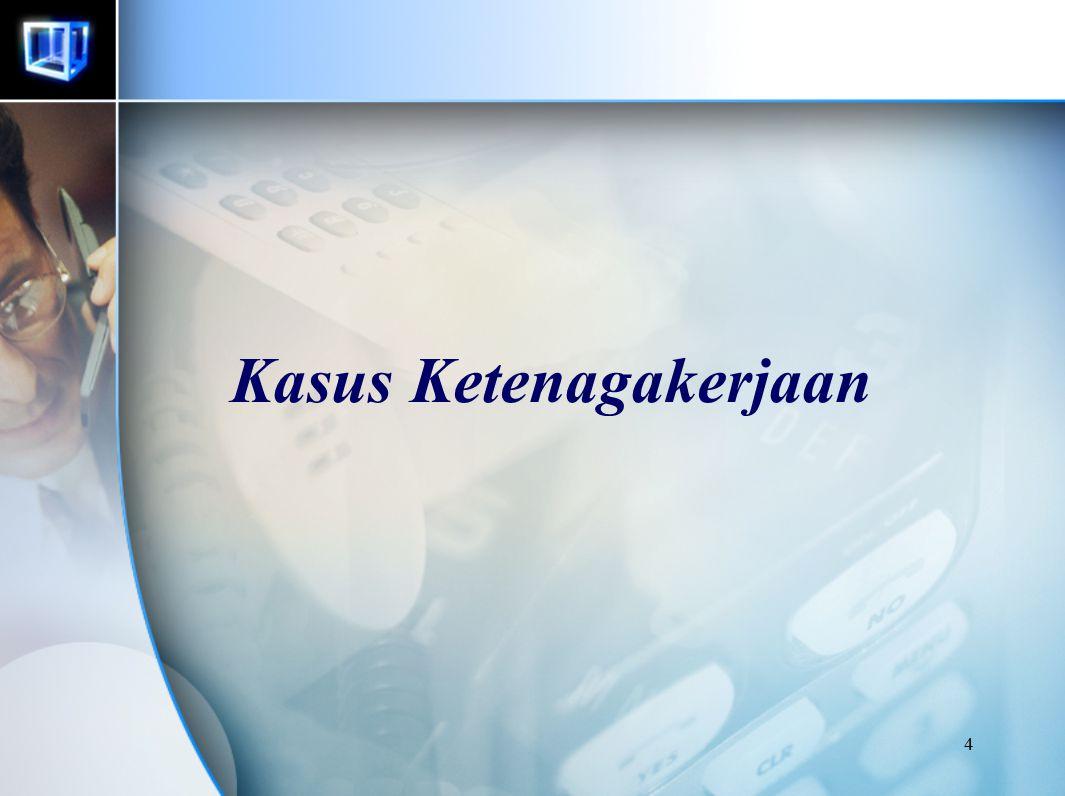 5 Pemogokan di Indonesia (2004) Jumlah Kasus