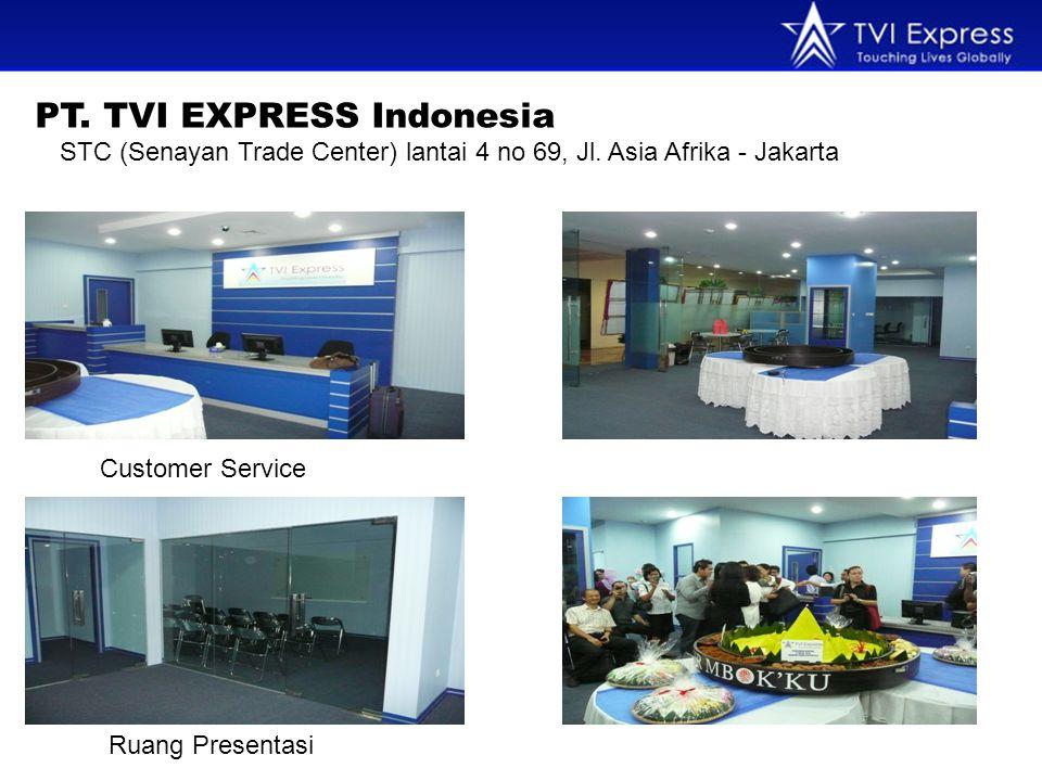 PT. TVI EXPRESS Indonesia STC (Senayan Trade Center) lantai 4 no 69, Jl.