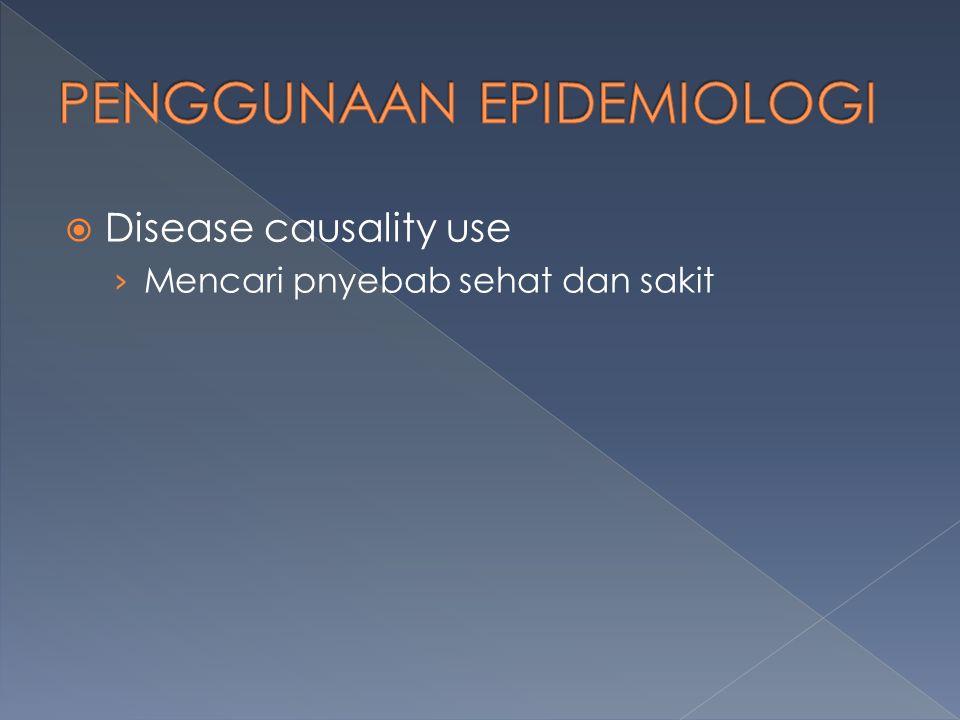  Disease causality use › Mencari pnyebab sehat dan sakit